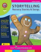 Storytelling: Nursery Stories & Songs Gr. K
