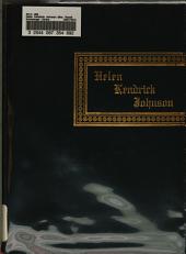Helen Kendrick Johnson (Mrs. Rossiter Johnson): The Story of Her Varied Activities