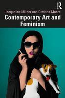 Contemporary Art and Feminism PDF