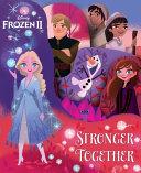 Disney Frozen 2  Stronger Together