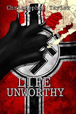 Life Unworthy Trade