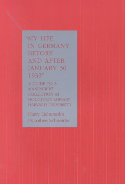 My Life in Germany Before and After January 30, 1933