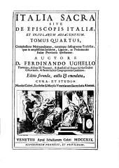 Complectens metropolitanas, earumque suffraganeas ecclesias, quae in amplissimis Insubriae, Liguriae, ac Pedemontis Italiae provinciis spectantur