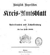 Königlich-bayerisches Kreis-Amtsblatt von Unterfranken und Aschaffenburg: für d. Jahr ... 1863