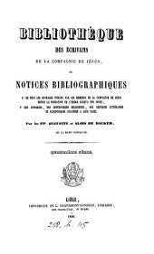 Bibliothèque des écrivains de la Compagnie de Jésus, par Augustin et Alois de Backer