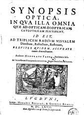 Synopsis optica, in qua illa omnia quae ad opticam, dioptricam catoptricam pertinent
