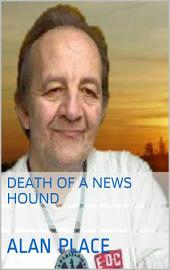 Death of a news hound