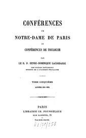 Conférences de Notre-Dame de Paris: Année 1851 - 1854, Volume5