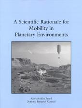 A Scientific Rationale for Mobility in Planetary Environments
