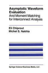 Asymptotic Waveform Evaluation: And Moment Matching for Interconnect Analysis