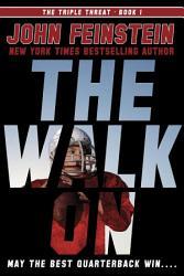 The Walk On The Triple Threat 1  Book PDF
