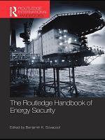 The Routledge Handbook of Energy Security PDF