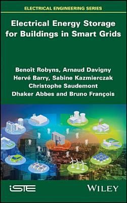 Electrical Energy Storage for Buildings in Smart Grids PDF