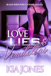 Love, Lies, and Vendettas
