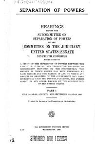 Separation of Powers  Hearings held on July 19 and 20  August 2  and September 13 and 15  1967 Book