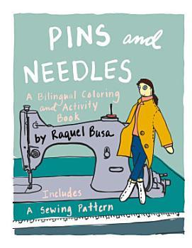 Pins and Needles  A Bilingual Coloring and Activity Book PDF
