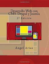 Desarrollo Web con CMS. Drupal y Joomla: 2º Edición