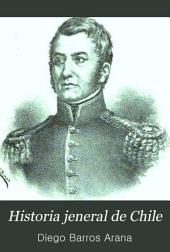 Historia jeneral de Chile: Volumen 10