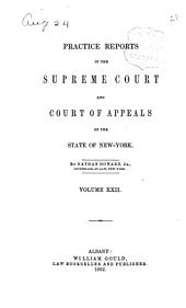 Practice Reports in the Supreme Court and Court of Appeals: Volume 22