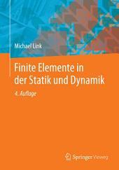 Finite Elemente in der Statik und Dynamik: Ausgabe 4
