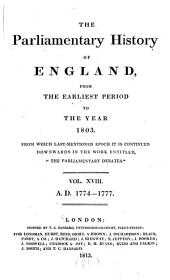 "The Parliamentary History of England, from the Earliest Period to the Year 1803: From which Last-mentioned Epoch it is Continued Downwards in the Work Entitled ""Hansard's Parliamentary Debates""."