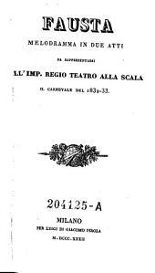 Fausta. Melodramma in 2 atti ... Regio Teatro alla Scala (etc.)
