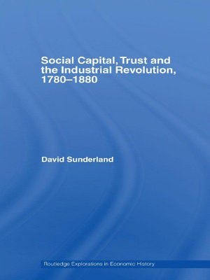 Social Capital  Trust and the Industrial Revolution