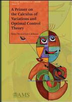 A Primer on the Calculus of Variations and Optimal Control Theory PDF