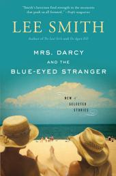 Mrs. Darcy and the Blue-Eyed Stranger