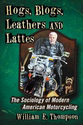 Hogs  Blogs  Leathers and Lattes PDF