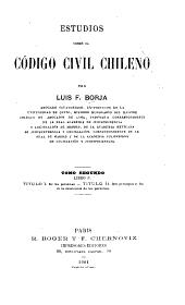 Estudios sobre el Código civil chileno: Volumen 2