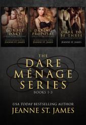 The Dare Ménage Series Box Set: Books 1-3