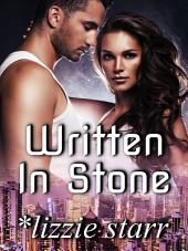 Written In Stone: A Near-Future Romance