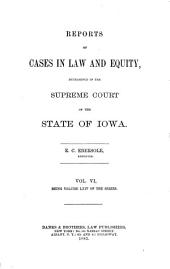 Reports of Cases in Law and Equity, Determined in the Supreme Court of the State of Iowa: Volume 64
