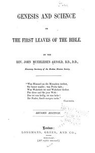 Genesis and Science  Or The First Leaves of the Bible PDF