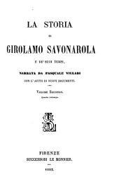 La storia di Girolamo Savonarola e de' suoi tempi: Volume 2