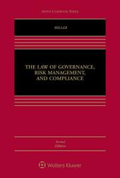 The Law of Governance, Risk Management, and Compliance: Edition 2