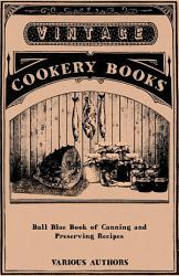 Ball Blue Book Of Canning And Preserving Recipes Book PDF