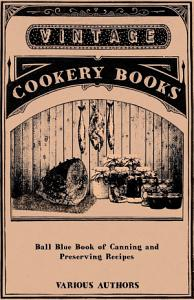 Ball Blue Book of Canning and Preserving Recipes Book