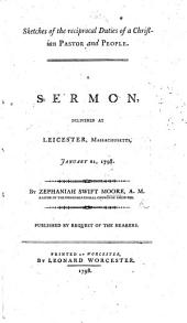 Sketches of the reciprocal duties of a Christian Pastor and people. A sermon [on Col. iv. 17], etc