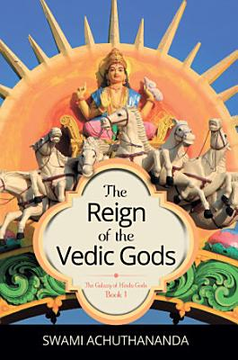 The Reign of the Vedic Gods