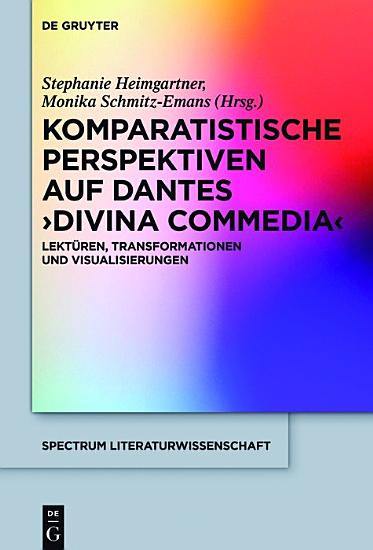 Komparatistische Perspektiven auf Dantes  Divina Commedia  PDF