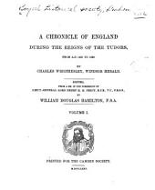 A Chronicle of England During the Reigns of the Tudors, from A.D. 1485 to 1559: Issue 11