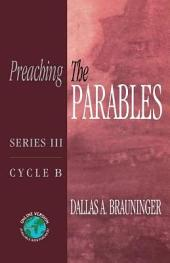 Preaching the Parables: Cycle B
