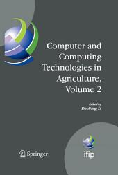 Computer and Computing Technologies in Agriculture, Volume II: First IFIP TC 12 International Conference on Computer and Computing Technologies in Agriculture (CCTA 2007), Wuyishan, China, August 18-20, 2007