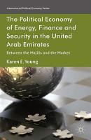 The Political Economy of Energy  Finance and Security in the United Arab Emirates PDF