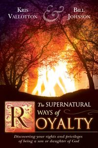 The Supernatural Ways of Royalty PDF