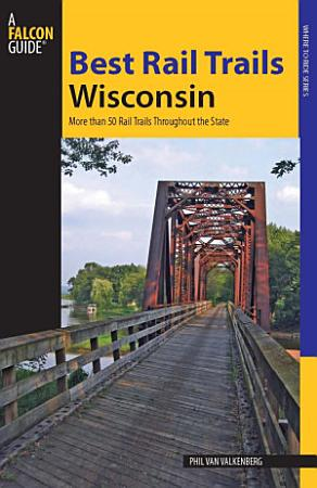 Best Rail Trails Wisconsin PDF