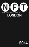Not For Tourists Guide to London 2014 PDF
