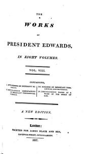 The Works of President Edwards: Volume 8